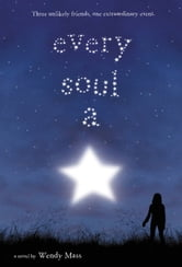 Every Soul a Star ebook by Wendy Mass