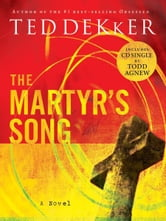 The Martyr's Song ebook by Ted Dekker