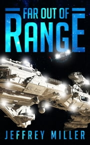 Far out of Range ebook by Jeffrey Miller