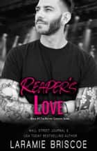 Reaper's Love ebook by Laramie Briscoe