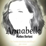 Annabelle ebook by Matteo Bertoni