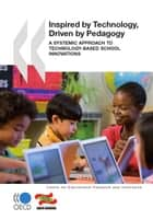 Inspired by Technology, Driven by Pedagogy ebook by Collective