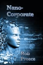 NanoCorporate ebook by Rob Preece