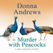 Murder with Peacocks audiobook by Donna Andrews