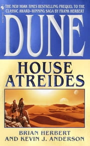 Dune: House Atreides ebook by Brian Herbert,Kevin Anderson