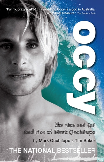 Occy ebook by Mark Occhilupo,Tim Baker