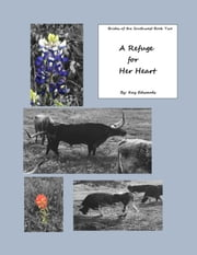 A Refuge for Her Heart ebook by Kay Edwards