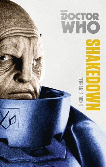 Doctor Who: Shakedown - The Monster Collection Edition ebook by Terrance Dicks