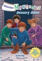Calendar Mysteries #1: January Joker ebook by Ron Roy, John Steven Gurney