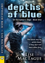 Depths of Blue ebook by Lise MacTague