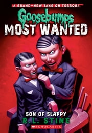 Goosebumps Most Wanted #2: Son of Slappy ebook by R.L. Stine