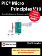 PIC Micro Principles V10 ebook by Clive W. Humphris