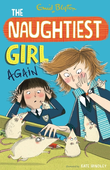 The Naughtiest Girl: Naughtiest Girl Again - Book 2 eBook by Enid Blyton