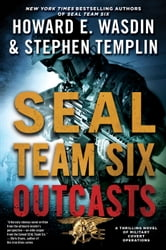 Outcasts: A SEAL Team Six Novel ebook by Howard E. Wasdin,Stephen Templin