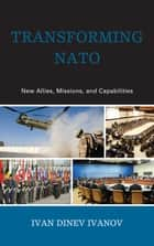 Transforming NATO ebook by Ivan Dinev Ivanov