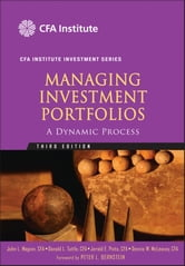 Managing Investment Portfolios - A Dynamic Process ebook by