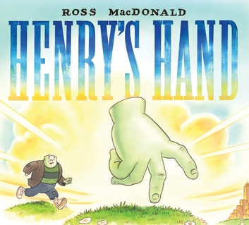 Henry's Hand ebook by Ross MacDonald