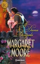 A dama desejada ebook by Margaret Moore
