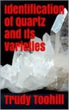 Identification of Quartz and Its Varieties ebook by Trudy Toohill