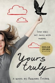 Yours Truly ebook by Annabel Pitcher