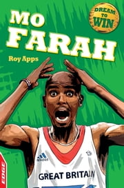 Dream to Win: Mo Farah ebook by Roy Apps,Chris King