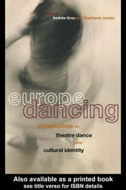 Europe Dancing ebook by Kobo.Web.Store.Products.Fields.ContributorFieldViewModel