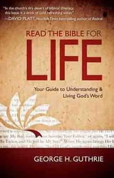 Read the Bible for Life ebook by George Guthrie