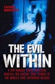 The Evil Within ebook by Marriott, Trevor