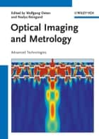 Optical Imaging and Metrology ebook by Wolfgang Osten,Nadya Reingand