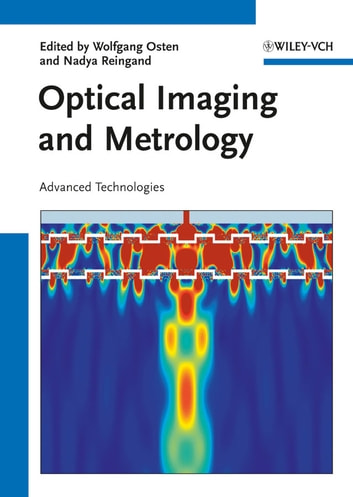 Optical Imaging and Metrology - Advanced Technologies ebook by