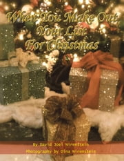 When You Make out Your List for Christmas ebook by David Joel Nirenstein, Dina Nirenstein