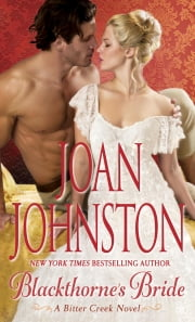 Blackthorne's Bride - A Bitter Creek Novel ebook by Joan Johnston