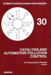 Catalysis and Automotive Pollution Control ebook by Crucq, A.