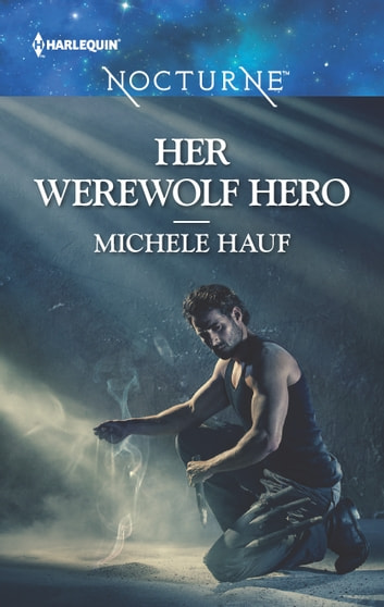 Her Werewolf Hero ebook by Michele Hauf
