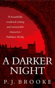 A Darker Night ebook by P J Brooke