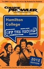 Hamilton College 2012 ebook by Sophie Vershbow