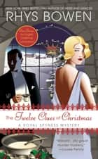 The Twelve Clues of Christmas - A Royal Spyness Mystery ebook by Rhys Bowen