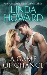 A Game of Chance ebook by Linda Howard