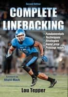 Complete Linebacking 2nd Edition ebook by Lou Tepper