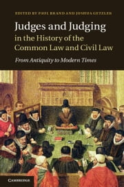 Judges and Judging in the History of the Common Law and Civil Law ebook by Brand, Paul