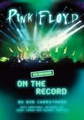 Pink Floyd - Uncensored On the Record ebook by Bob Carruthers
