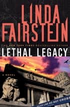 Lethal Legacy (Alexandra Cooper Novel) ebook by Linda Fairstein
