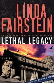 Lethal Legacy (Alexandra Cooper Novel) - A Novel ebook by Linda Fairstein
