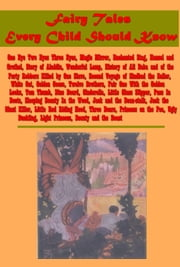 Fairy Tales Every Child Should Know ebook by George MacDonald, Madame Gabrielle de Villeneuve, Hans Christian Andersen,...