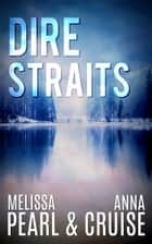 Dire Straits (An Aspen Falls Novel) ebook by