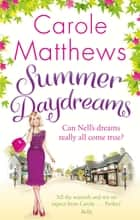 Summer Daydreams ebook by Carole Matthews