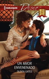 Un amor envenenado ebook by Olivia Gates