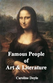 Famous People of Art and Literature ebook by Caroline Doyle