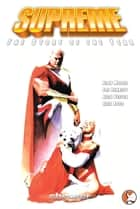 Supreme: Story of the Year ebook by Alan Moore