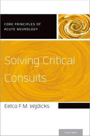 Solving Critical Consults ebook by Eelco FM Wijdicks